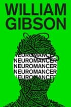 Neuromancer ebook by William Gibson