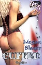Cuffed (Black Velvet Society) ebook by