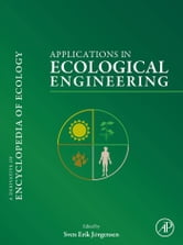 Applications in Ecological Engineering ebook by Jørgensen, Sven Erik