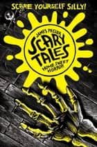 Home Sweet Horror (Scary Tales 1) ebook by James Preller, Iacopo Bruno