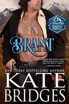 Brant eBook by Kate Bridges