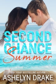 Second Chance Summer ebook by Ashelyn Drake