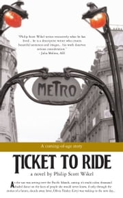Ticket to Ride ebook by Philip Scott Wikel
