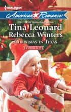 Christmas in Texas: Christmas Baby Blessings\The Christmas Rescue ebook by Tina Leonard,Rebecca Winters