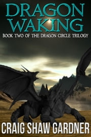 Dragon Waking ebook by Craig Shaw Gardner