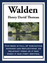 Walden - Or Life in the Woods eBook by Henry David Thoreau