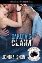 Dakota's Claim ebook by