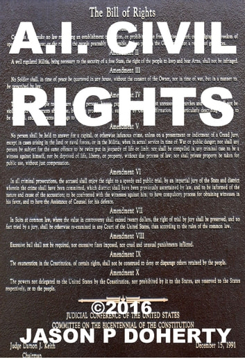 Ai civil rights addressing artificial intelligence and robot rights ai civil rights addressing artificial intelligence and robot rights ebook by jason p doherty fandeluxe Images