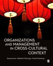 Organizations and Management in Cross-Cultural Context ebook by Dr. Zeynep Aycan,Rabindra N. Kanungo,Manuel Mendonca