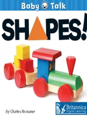 Shapes! ebook by Charles Reasoner,Britannica Digital Learning