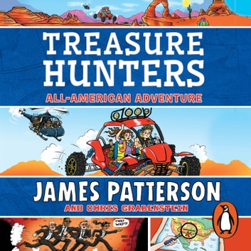 Treasure Hunters: All-American Adventure - (Treasure Hunters 6) audiobook by James Patterson