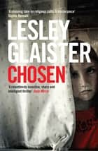 Chosen ebook by Lesley Glaister