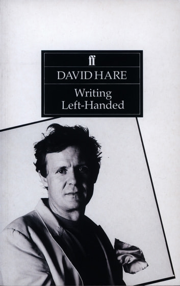 Writing Left-Handed - Collected Essays ebook by David Hare