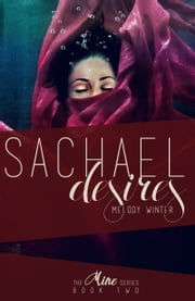 Sachael Desires ebook by Melody Winter