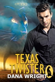 Texas Twister ebook by Dana Wright