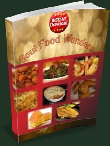 Soul Food Wonders ebook by R Shird