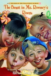 The Beast in Ms. Rooney's Room ebook by Patricia Reilly Giff, Blanche Sims