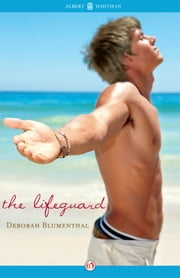 The Lifeguard ebook by Deborah Blumenthal