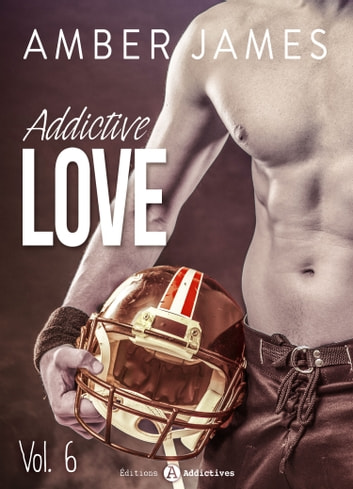Addictive Love, vol. 6 eBook by Amber James