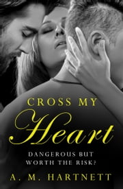 Cross My Heart ebook by AM Hartnett