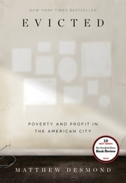 Evicted - Poverty and Profit in the American City ebook by Kobo.Web.Store.Products.Fields.ContributorFieldViewModel