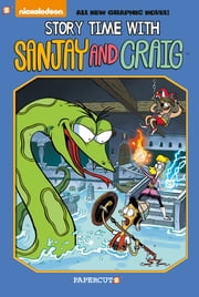 "Sanjay and Craig #3: ""Story Time with Sanjay and Craig"" ebook by Eric Esquivel"