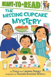 The Missing Cupcake Mystery - with audio recording ebook by Tony Dungy,Lauren Dungy,Vanessa  Brantley Newton
