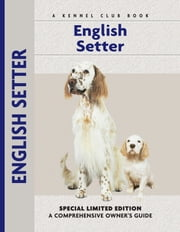 English Setter ebook by Juliette Cunliffe,Carol Ann Johnson,Michael Trafford