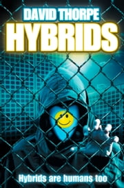 Hybrids: Saga Competition Winner ebook by David Thorpe