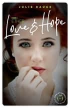 Love and hope - tome 2 Ether ebook by