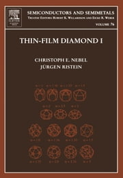 Thin-Film Diamond I: (part of the Semiconductors and Semimetals Series) ebook by Nebel, Christopher