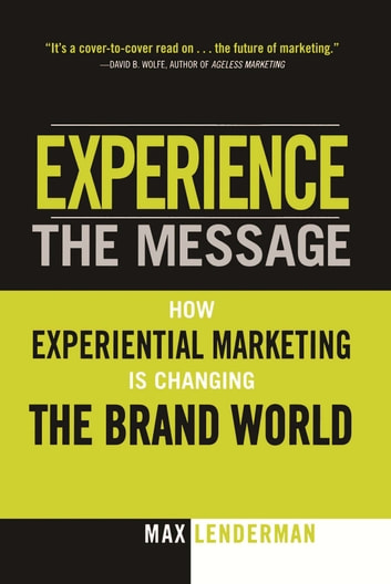 Experience the Message ebook by Max Lenderman