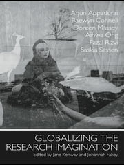 Globalizing the Research Imagination ebook by Jane Kenway,Johannah Fahey