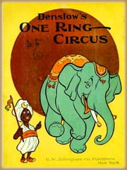 Denslow's One ring circus : Pictures Book ebook by Denslow, W. W.