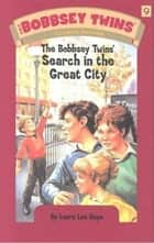 The Bobbsey Twins In A Great City ebook by Laura Lee Hope
