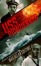 USS Powderkeg eBook by Max Allan Collins