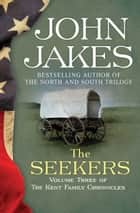 Ebook The Seekers di John Jakes