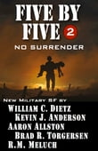 Five by Five 2 No Surrender