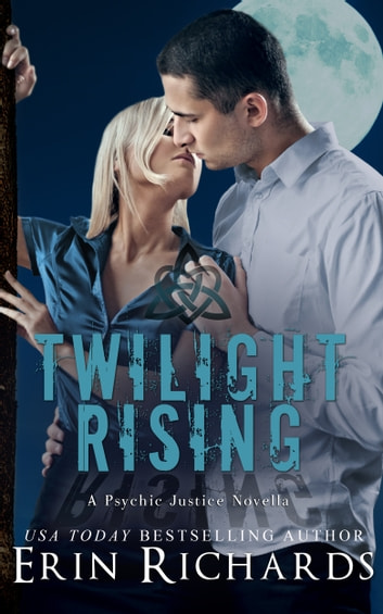 Twilight Rising ebook by Erin Richards