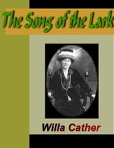The Song of the Lark ebook by Cather, Willa