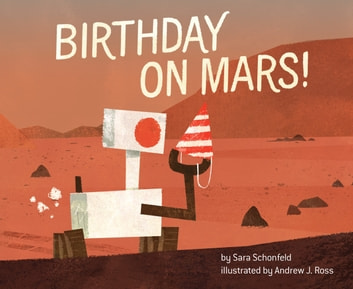 Birthday on Mars! ebook by Sara Schonfeld