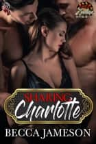 Sharing Charlotte ebook by