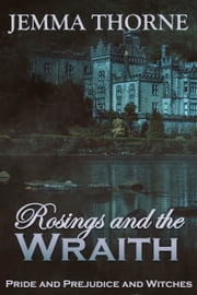 Rosings and the Wraith ebook by Jemma Thorne