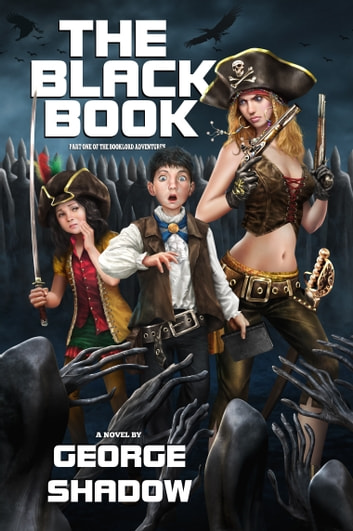 The Black Book ebook by George Shadow