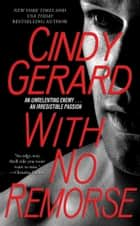 With No Remorse ebook by Cindy Gerard