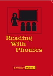Reading With Phonics ebook by Florence Barnes