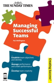 Managing Successful Teams ebook by Pat Wellington