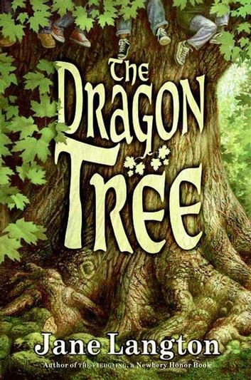 The Dragon Tree ebook by Jane Langton
