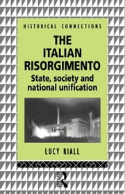 The Italian Risorgimento ebook by Riall, Lucy