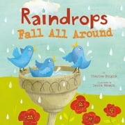 Raindrops Fall All Around ebook by Charles Vincent Ghigna,Laura Watson